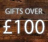 Gifts Over £100